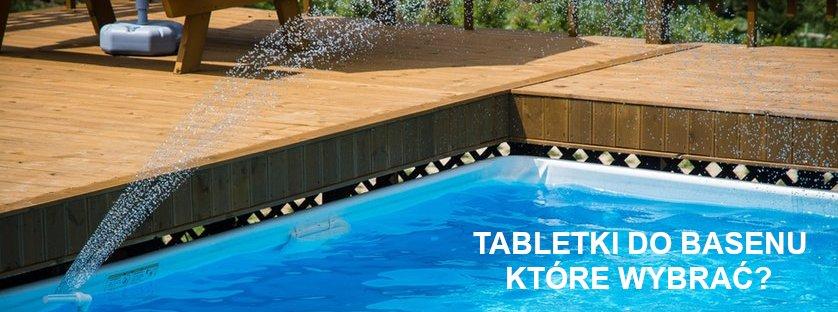 Jakie tabletki powinno się stosować do czyszczenia basenu?