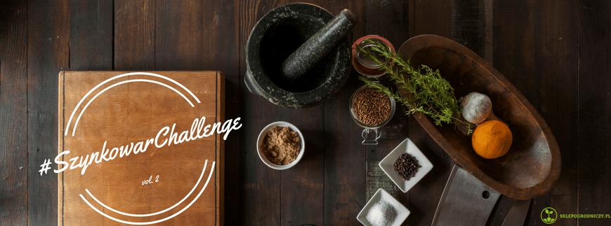 #SzynkowarChallenge – kolejne wyzwanie kulinarne dla Blogerów