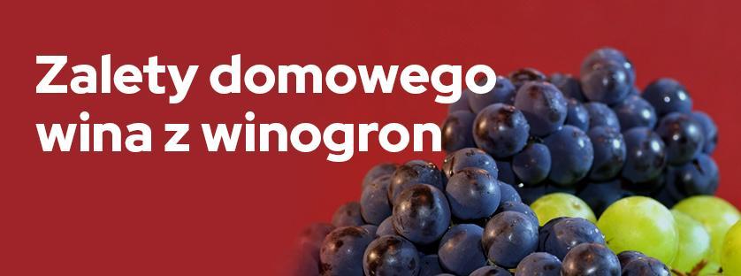 Zalety domowego wina z winogron