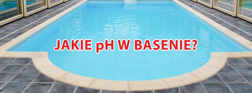 Jakie pH w basenie jest optymalne?
