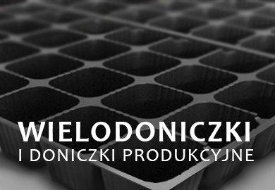 Wielodoniczki i doniczki produkcyjne